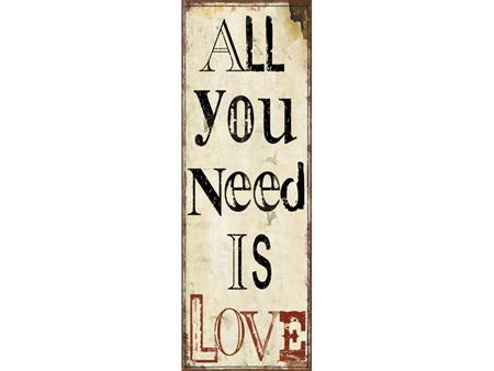 Vintage Metal Deco Sign ALL YOU NEED IS LOVE